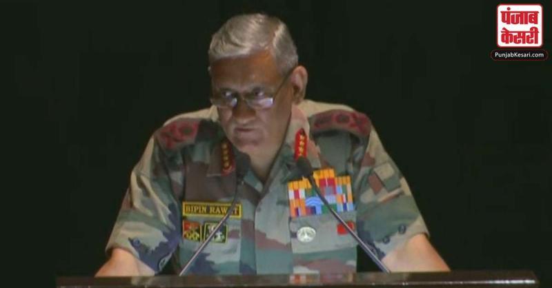 सेना प्रमुख जनरल बिपिन रावत बोले- पाक के कब्जे वाला कश्मीर आतंकवादियों के नियंत्रण वाला क्षेत्र