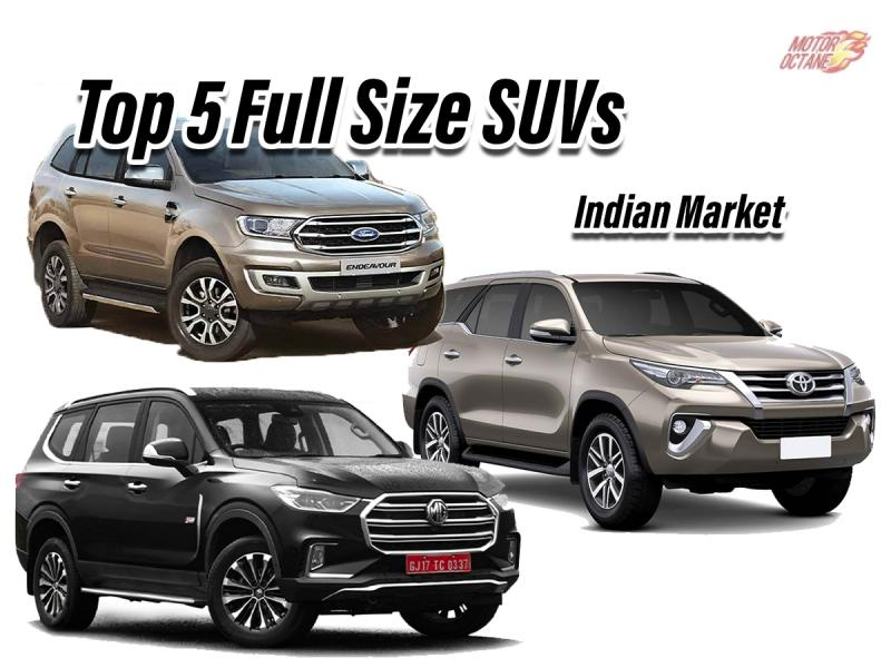 Which Are The Top 5 Full Size Suvs In India