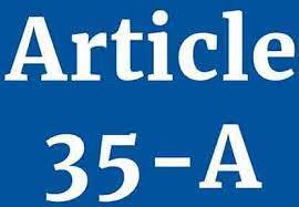 In defence of Article 35A of the Constitution of India