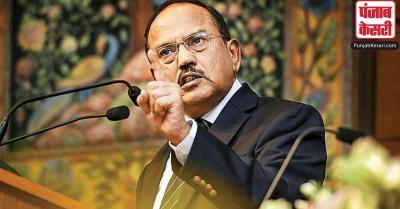 NSA डोभाल की चीन-पाक को चेतावनी, हम भारत में ही नहीं बल्कि विदेशी धरती पर भी लड़ेंगे