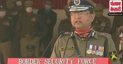 BSF का 56वां स्थापना दिवस : DG अस्थाना की पाक को चेतावनी-देश की रक्षा के लिए हमेशा खड़े हैं हमारे जवान