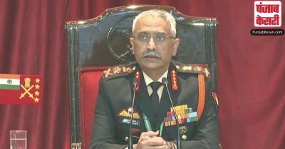 पाक-चीन मिलकर भारत के लिए खतरा, नहीं किया जा सकता अनदेखा : आर्मी चीफ नरवणे
