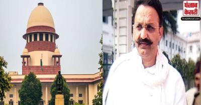 बाहुबली नेता मुख्तार अंसारी की पत्नी ने लिया SC का सहारा, कहा- पति की जान को है खतरा
