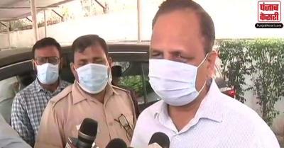 दिल्ली सरकार ने केंद्र से की अस्पतालों में बेड्स बढ़ाने की मांग, सत्येंद्र जैन बोले- जरूरी हो तभी घर से निकले बाहर