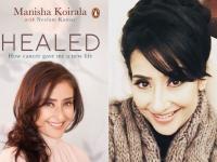 मनीषा कोइराला ने ऐसे दी कैंसर को मात, ''हील्ड'' के जरिए बयां किया दर्द