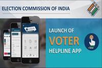 आगामी चुनाव से पहले चुनाव आयोग ने लांच की Voter Helpline मोबाइल एप